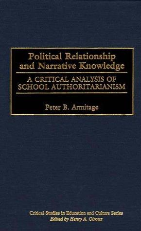 Political Relationship and Narrative Knowledge by Peter B. Armitage