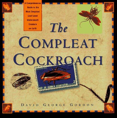 The compleat cockroach by David G. Gordon