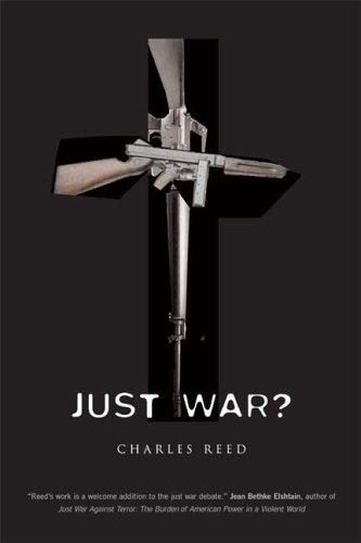 Just War? by Charles Reed