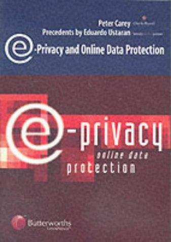 E-privacy and online data protection by Carey, Peter LL. M.