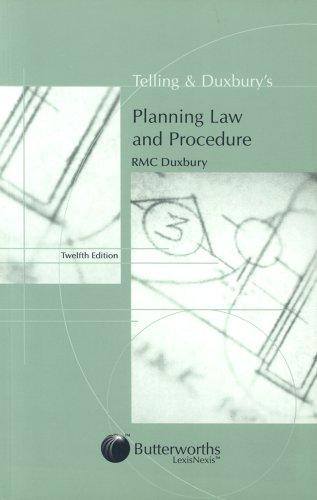 Telling and Duxbury's planning law and procedure.