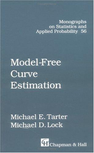 Model-free curve estimation by Michael E. Tarter