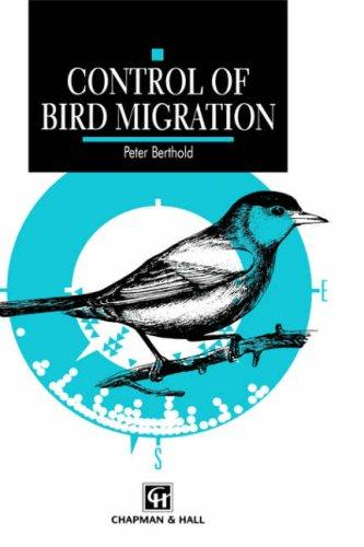 Control of bird migration by P. Berthold