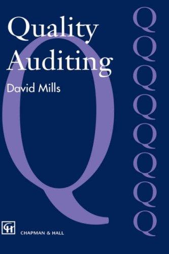Quality Auditing by J. Mills