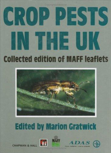 Crop Pests in the UK by M. Gratwick
