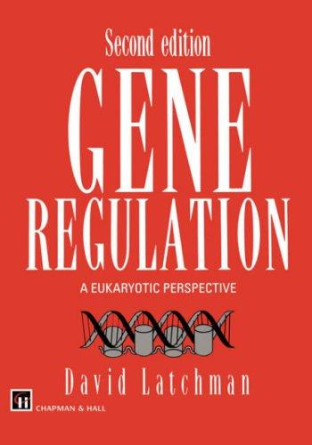 Gene Regulation by D.S. Latchman