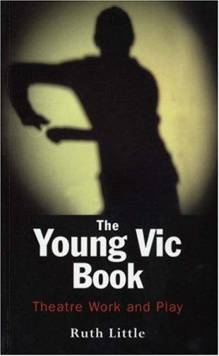 The Young Vic book by Little, Ruth.