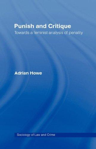 Punish and critique by Adrian Howe