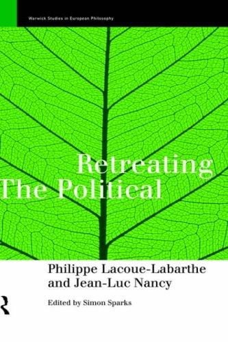 Retreating the political by Philippe Lacoue-Labarthe