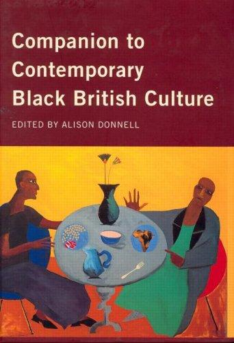 Companion to contemporary Black British culture by