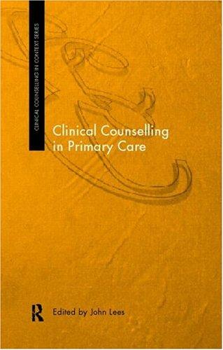 Clinical counselling in primary care by