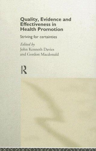 Quality, Evidence and Effectiveness in Health Promotion by John Davies