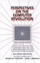 Perspectives on the computer revolution by edited with commentaries by Zenon W. Pylyshyn and Liam J. Bannon.