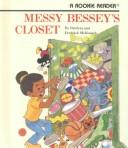 Messy Bessey's closet by Pat McKissack