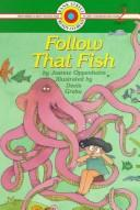 Follow that fish by Joanne Oppenheim