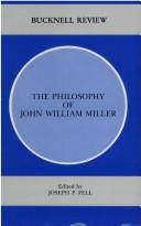 The Philosophy of John William Miller by