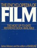 The encyclopedia of film by Monaco, James., James Monaco