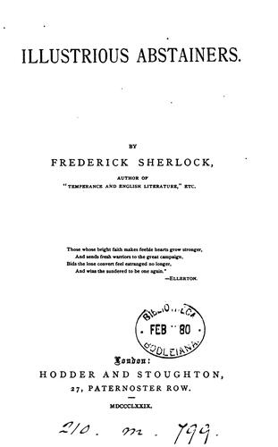 Illustrious abstainers by Frederick Sherlock