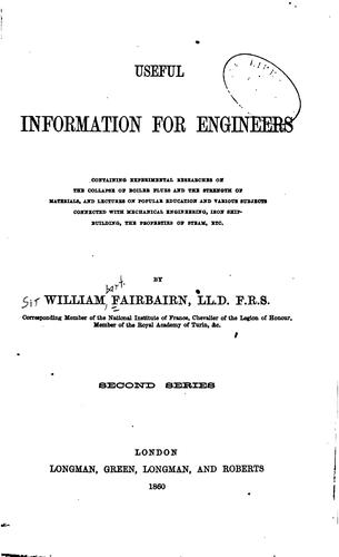 Useful Information for Engineers by Fairbairn, William Sir