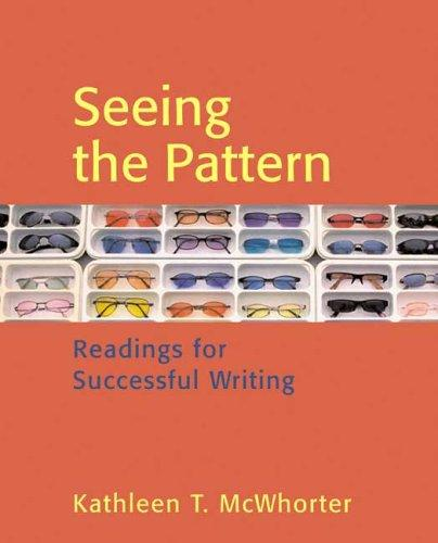 Seeing the Pattern by Kathleen T. McWhorter