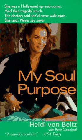 My Soul Purpose