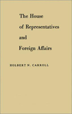 The House of Representatives and foreign affairs