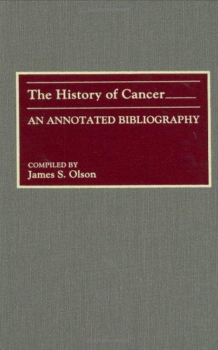 The history of cancer by James Stuart Olson