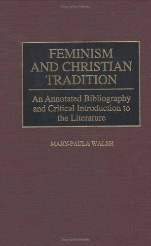 Feminism and Christian Tradition by Mary-Paula Walsh