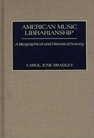 American music librarianship by Carol June Bradley
