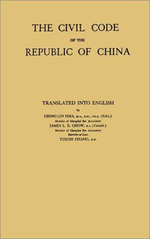 The Civil Code of the Republic of China (China Studies: Studies in Chinese History and Civilization)