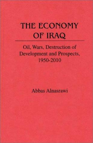 The economy of Iraq by Abbas Alnasrawi