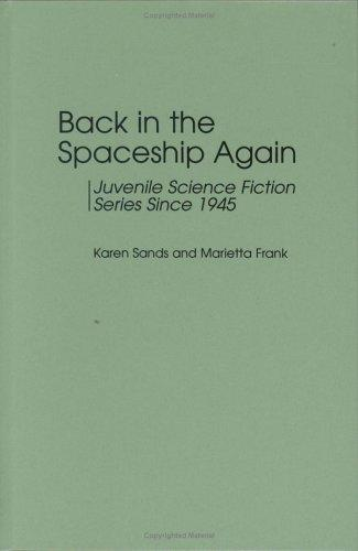 Back in the spaceship again by Karen Sands