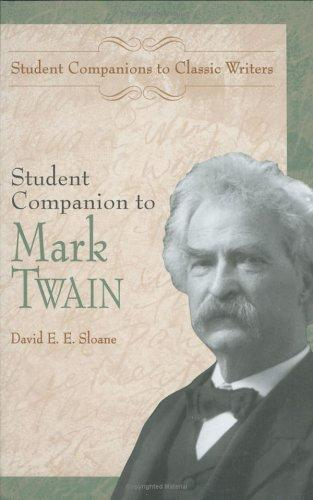 Student companion to Mark Twain by David E. E. Sloane