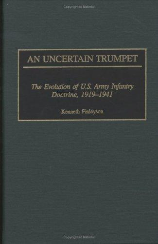 An Uncertain Trumpet by Kenneth Finlayson