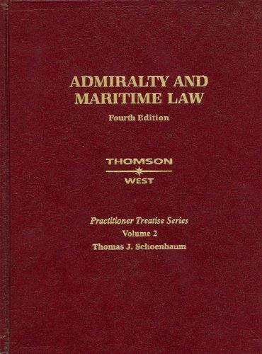 Admiralty and Maritime Law, Fourth Edition