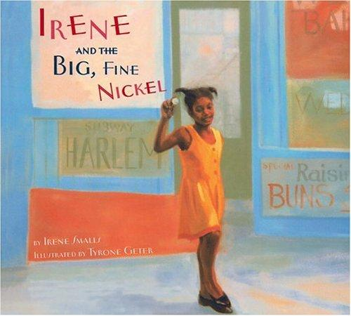 Irene and the big, fine nickel