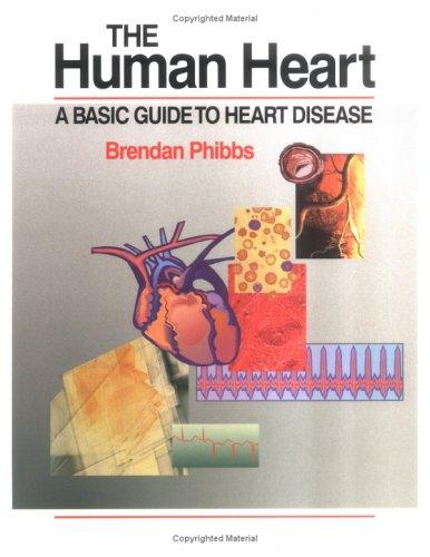 The human heart by Brendan Phibbs