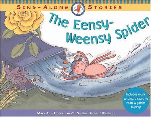 The Eensy-Weensy Spider by Mary Ann Hoberman