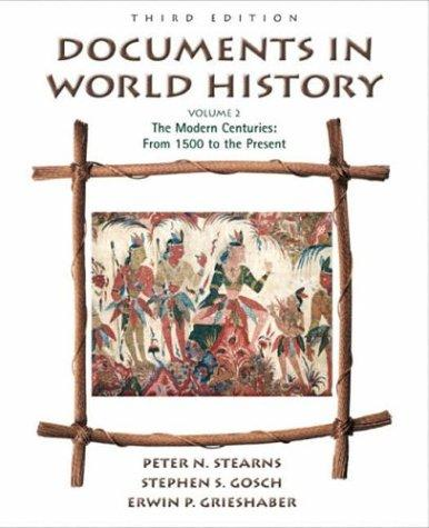Documents in World History, Volume II by Peter N. Stearns