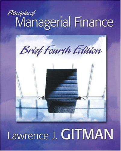 Principles of Managerial Finance Brief (4th Edition)