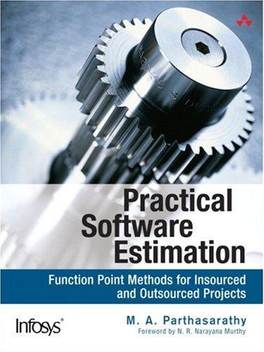Practical Software Estimation by M. A. Parthasarathy