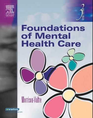Foundations of Mental Health Care (LPN Threads) by Michelle Morrison-Valfre, Michelle Morrison Valfre