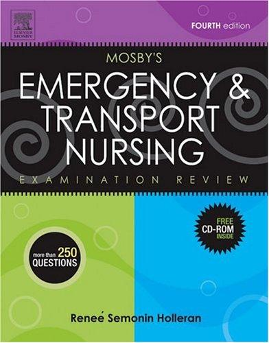 Mosby's Emergency & Transport Nursing Examination Review by Renee S. Holleran