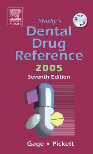 Mosby's Dental Drug Reference 2005 (Mosby's Dental Drug Consult) by Frieda Atherton Pickett