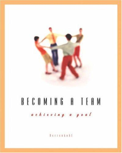 Becoming a Team by Roy C. Herrenkohl