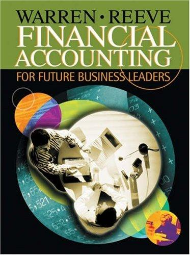 Financial Accounting for Future Business Leaders (with Thomson One) by James M. Reeve