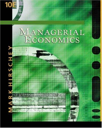 Managerial Economics with InfoTrac College Edition by Mark Hirschey