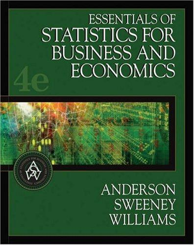 Essentials of statistics for business and economics by David Ray Anderson