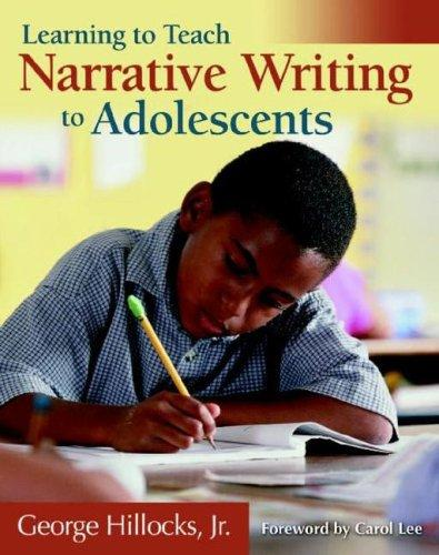 Narrative Writing by Jr., George Hillocks