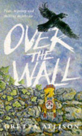 Over the Wall by Margrett Allison